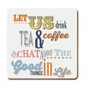 Tea, Coffee & Chat Drinks Coaster