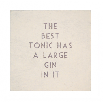The best Tonic has a large gin in it - wooden drinks coaster