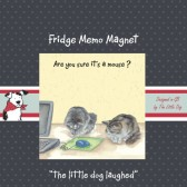The Little Dog Office Cats Fridge Magnet
