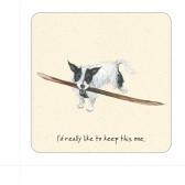 The Little Dog Stick Coaster