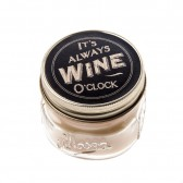 Candle Jar - It's Always Wine O'Clock