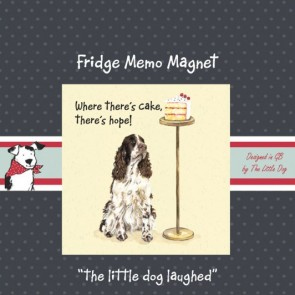 The Little Dog Cake Fridge Magnet