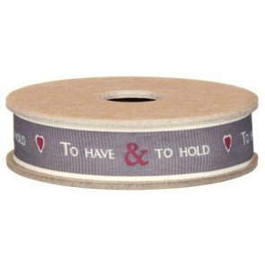 To Have & To Hold Grey Ribbon