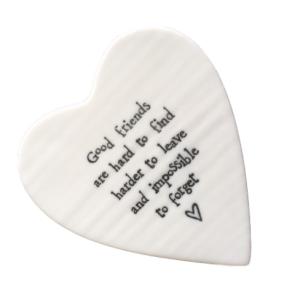 East of India good friends are hard to find porcelain heart coaster