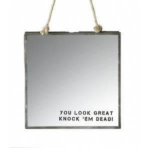You look great - Knock 'em dead - mini wall hung mirror