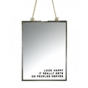 Look Happy it gets on peoples nerves - Small wall hung mirror