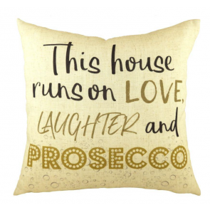 Prosecco, Love & Laughter Cushion