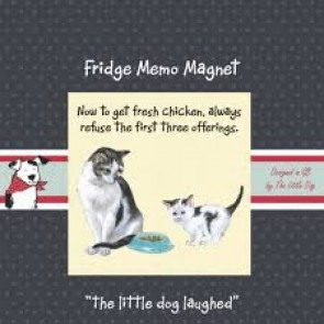 The Little Dog Refuse Fridge Magnet