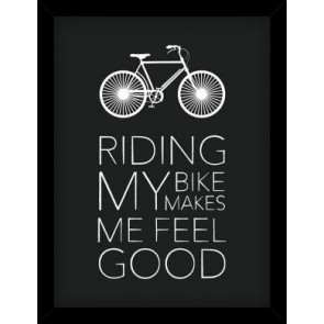 Riding My Bike Makes Me Feel Good Framed Picture