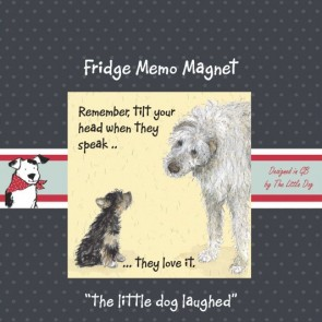 The Little Dog Tilt Head Fridge Magnet