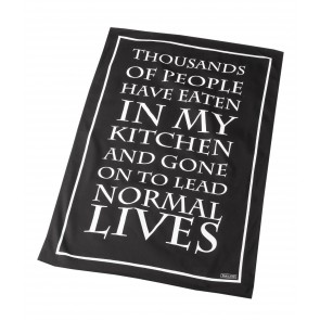 Tea towel reads 'Thousands of people have eaten in my kitchen and gone on to lead normal lives'
