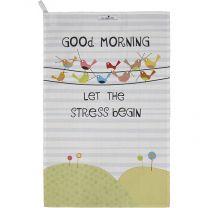 Good Life - Good Morning - 100% Cotton Tea towel