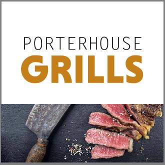 Porterhouse Grills